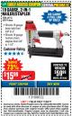 Harbor Freight Coupon 18 GAUGE 2-IN-1 NAILER/STAPLER Lot No. 68019/61661/63156 Expired: 11/22/17 - $15.99