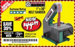 "Harbor Freight Coupon 1"" x 30"" BELT SANDER Lot No. 2485/61728/60543 Expired: 1/12/19 - $44.99"