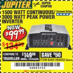 Harbor Freight Coupon 1500 WATT CONTINUOUS/3000 WATT PEAK POWER INVERTER Lot No. 60601/61628/63427/63432 Expired: 7/11/19 - $99.99