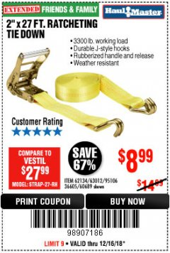 "Harbor Freight Coupon 2"" x 27 FT. RATCHETING TIE DOWN Lot No. 60689/62134/95106 Expired: 12/16/18 - $8.99"
