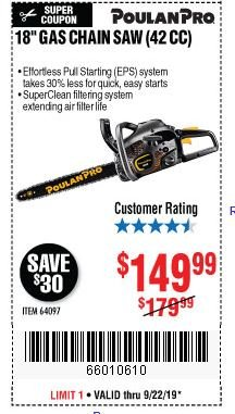 "Harbor Freight Coupon POULAN PRO 18"" GAS CHAIN SAW (42 CC) Lot No. 60729 Expired: 9/22/19 - $149.99"