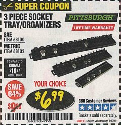 Harbor Freight Coupon 3 PIECE SOCKET TRAY/ORGANIZERS Lot No. 68100/68102 Expired: 4/30/19 - $6.99