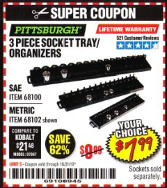 Harbor Freight Coupon 3 PIECE SOCKET TRAY/ORGANIZERS Lot No. 68100/68102 Valid Thru: 10/31/19 - $7.99