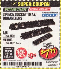 Harbor Freight Coupon 3 PIECE SOCKET TRAY/ORGANIZERS Lot No. 68100/68102 Valid Thru: 11/30/19 - $7.99