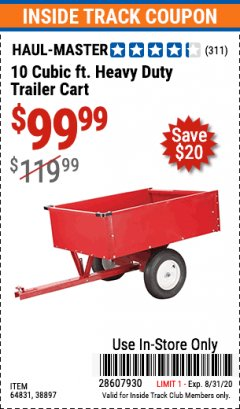 Harbor Freight ITC Coupon 10 CUBIC FT. HEAVY DUTY TRAILER CART Lot No. 38897 Expired: 8/31/20 - $99.99