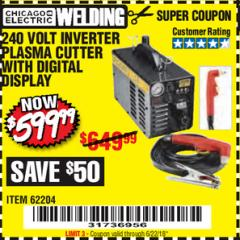 Harbor Freight Coupon 240 VOLT INVERTER PLASMA CUTTER WITH DIGITAL DISPLAY Lot No. 60767/62204/95136 Expired: 6/22/18 - $599.99