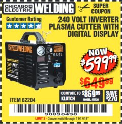 Harbor Freight Coupon 240 VOLT INVERTER PLASMA CUTTER WITH DIGITAL DISPLAY Lot No. 60767/62204/95136 Valid Thru: 11/17/18 - $599.99