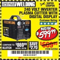 Harbor Freight Coupon 240 VOLT INVERTER PLASMA CUTTER WITH DIGITAL DISPLAY Lot No. 60767/62204/95136 Valid Thru: 11/24/18 - $599.99