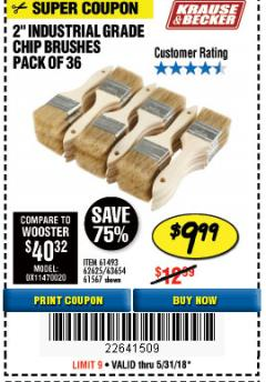 "Harbor Freight Coupon 2"" INDUSTRIAL GRADE CHIP BRUSHES, PACK OF 36 Lot No. 62625/61493/61567 Expired: 5/31/18 - $9.99"