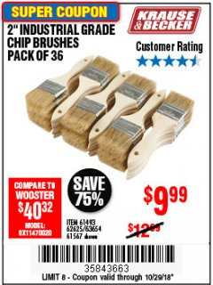 "Harbor Freight Coupon 2"" INDUSTRIAL GRADE CHIP BRUSHES, PACK OF 36 Lot No. 62625/61493/61567 Expired: 10/29/18 - $9.99"