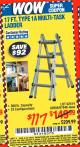Harbor Freight Coupon 17 FT. TYPE 1A MULTI-TASK LADDER Lot No. 67646/62656/62514/63418/63419/63417 Expired: 1/16/16 - $117