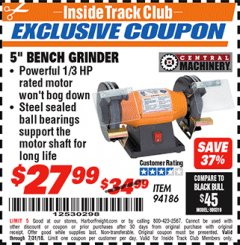 "Harbor Freight ITC Coupon 5"" BENCH GRINDER Lot No. 94186 Expired: 7/31/18 - $27.99"