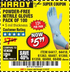 Harbor Freight Coupon POWDER-FREE NITRILE GLOVES PACK OF 100 Lot No. 68496/61363/97581/68497/61360/68498/61359 Expired: 11/18/18 - $5.99