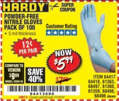Harbor Freight Coupon POWDER-FREE NITRILE GLOVES PACK OF 100 Lot No. 68496/61363/97581/68497/61360/68498/61359 Valid Thru: 12/19/18 - $5.99