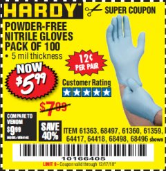 Harbor Freight Coupon POWDER-FREE NITRILE GLOVES PACK OF 100 Lot No. 68496/61363/97581/68497/61360/68498/61359 Valid Thru: 12/17/18 - $5.99
