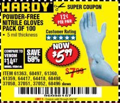 Harbor Freight Coupon POWDER-FREE NITRILE GLOVES PACK OF 100 Lot No. 68496/61363/97581/68497/61360/68498/61359 Valid Thru: 4/4/19 - $5.99