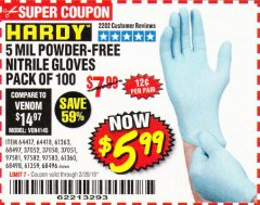 Harbor Freight Coupon POWDER-FREE NITRILE GLOVES PACK OF 100 Lot No. 68496/61363/97581/68497/61360/68498/61359 Valid Thru: 2/28/19 - $5.99