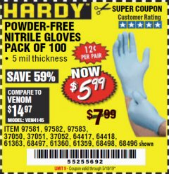 Harbor Freight Coupon POWDER-FREE NITRILE GLOVES PACK OF 100 Lot No. 68496/61363/97581/68497/61360/68498/61359 Valid Thru: 5/18/19 - $5.99
