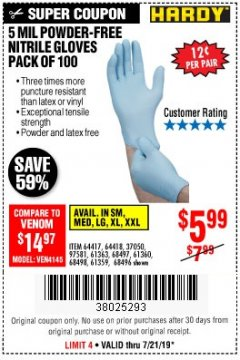 Harbor Freight Coupon POWDER-FREE NITRILE GLOVES PACK OF 100 Lot No. 68496/61363/97581/68497/61360/68498/61359 Valid: 7/16/19 7/21/19 - $5.99