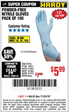 Harbor Freight Coupon POWDER-FREE NITRILE GLOVES PACK OF 100 Lot No. 68496/61363/97581/68497/61360/68498/61359 Expired: 11/24/19 - $5.99