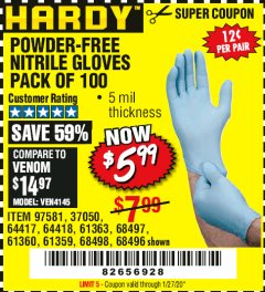 Harbor Freight Coupon POWDER-FREE NITRILE GLOVES PACK OF 100 Lot No. 68496/61363/97581/68497/61360/68498/61359 Valid Thru: 1/27/20 - $5.99