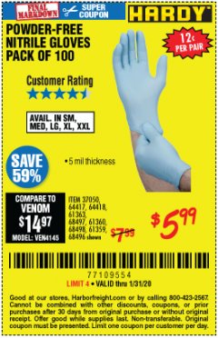 Harbor Freight Coupon POWDER-FREE NITRILE GLOVES PACK OF 100 Lot No. 68496/61363/97581/68497/61360/68498/61359 Valid Thru: 1/31/20 - $5.99