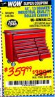 "Harbor Freight Coupon 44"", 13 DRAWER INDUSTRIAL QUALITY ROLLER CABINET Lot No. 62270/62744/68784/69387/63271 Expired: 8/19/15 - $359.99"