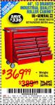 "Harbor Freight Coupon 44"", 13 DRAWER INDUSTRIAL QUALITY ROLLER CABINET Lot No. 62270/62744/68784/69387/63271 Expired: 11/12/15 - $369.99"