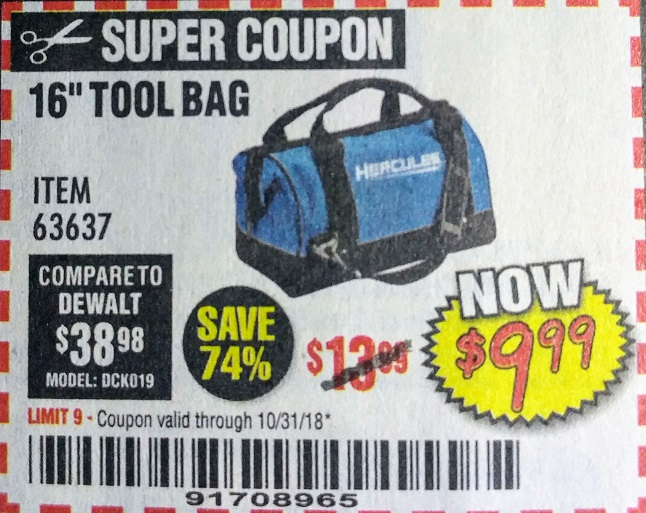 Harbor Freight Coupon HERCULES 16 IN. TOOL BAG Lot No. 63637 Expired  10  HERCULES 16 IN. TOOL BAG Lot No. 63637 Expired  10 31 18 -  9.99 Coupon ... 2393a60542