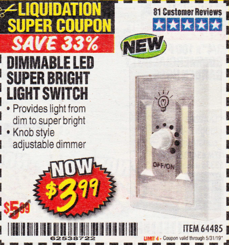 Harbor Freight DIMMABLE LED SUPER BRIGHT LIGHT SWITCH coupon