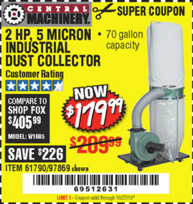 www.hfqpdb.com - 2 HP, 70 GALLON 5 MICRON INDUSTRIAL DUST COLLECTOR Lot No. 61790/97869