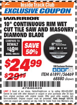www.hfqpdb.com - 10 IN. CONTINUOUS RIM WET CUT TILE SAW AND MASONRY DIAMOND BLADE Lot No. 61891, 56469, 68880