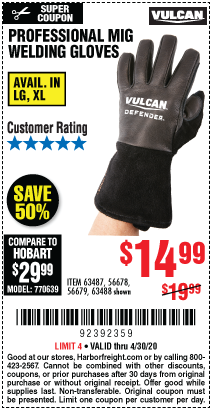 Harbor Freight VULCAN PROFESSIONAL MIG WELDING GLOVES coupon