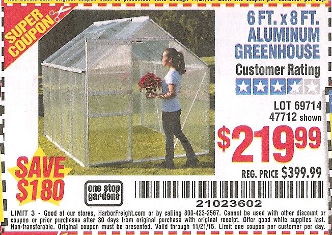 Aluminum Greenhouse Lot No 47712 69714 Expired 11 21 15 219 99 Coupon Code 21023602 Harbor Freight