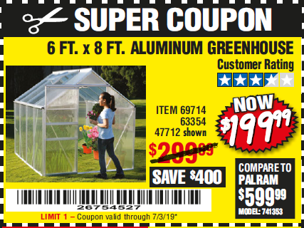 Harbor Freight 6 FT. x 8 FT. ALUMINUM GREENHOUSE coupon