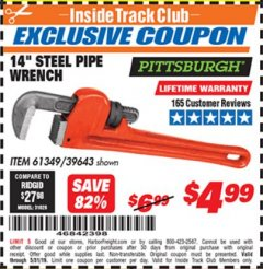 "Harbor Freight ITC Coupon 14"" STEEL PIPE WRENCH Lot No. 39643/61349 Dates Valid: 5/3/19 - 5/31/19 - $4.99"