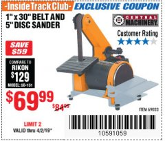 "Harbor Freight ITC Coupon 1"" BELT AND DISC COMBINATION SANDER Lot No. 34951/69033 Expired: 4/2/19 - $69.99"