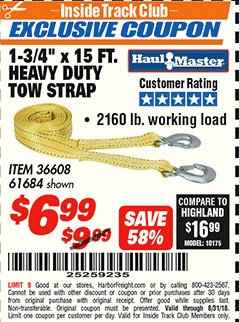 "Harbor Freight ITC Coupon 1-3/4"" x 15 FT. HEAVY DUTY TOW STRAP Lot No. 36608/61684 Expired: 8/31/18 - $6.99"