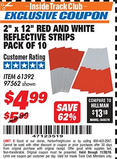 "Harbor Freight ITC Coupon 2"" x 12"" RED AND WHITE REFLECTIVE STRIPS PACK OF 10 Lot No. 61392/97562 Expired: 11/30/18 - $4.99"