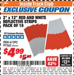 "Harbor Freight ITC Coupon 2"" x 12"" RED AND WHITE REFLECTIVE STRIPS PACK OF 10 Lot No. 61392/97562 Expired: 2/28/19 - $4.99"