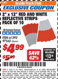 "Harbor Freight ITC Coupon 2"" x 12"" RED AND WHITE REFLECTIVE STRIPS PACK OF 10 Lot No. 61392/97562 Expired: 4/30/19 - $4.99"