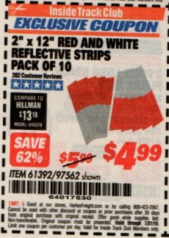 "Harbor Freight ITC Coupon 2"" x 12"" RED AND WHITE REFLECTIVE STRIPS PACK OF 10 Lot No. 61392/97562 Expired: 7/31/19 - $4.99"