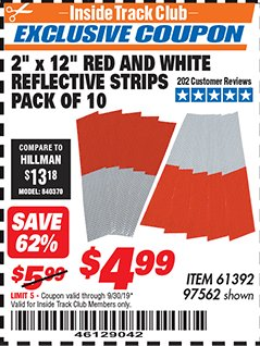 "Harbor Freight ITC Coupon 2"" x 12"" RED AND WHITE REFLECTIVE STRIPS PACK OF 10 Lot No. 61392/97562 Expired: 9/30/19 - $4.99"