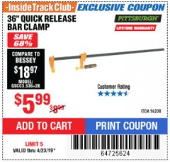 "Harbor Freight ITC Coupon 36"" QUICK RELEASE BAR CLAMP Lot No. 96208 Expired: 4/23/19 - $5.99"