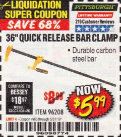 "Harbor Freight Coupon 36"" QUICK RELEASE BAR CLAMP Lot No. 96208 EXPIRES: 5/31/19 - $5.99"