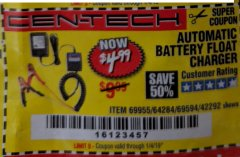 Harbor Freight Coupon AUTOMATIC BATTERY FLOAT CHARGER Lot No. 64284/42292/69594/69955 Expired: 1/4/19 - $4.99