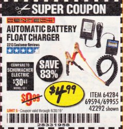 Harbor Freight Coupon AUTOMATIC BATTERY FLOAT CHARGER Lot No. 64284/42292/69594/69955 Expired: 6/30/19 - $4.99