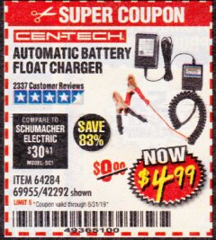 Harbor Freight Coupon AUTOMATIC BATTERY FLOAT CHARGER Lot No. 64284/42292/69594/69955 Valid Thru: 8/31/19 - $4.99