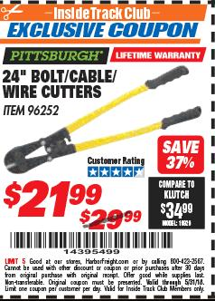 "Harbor Freight ITC Coupon 24"" BOLT/CABLE/WIRE CUTTERS Lot No. 96252 Expired: 5/31/18 - $21.99"