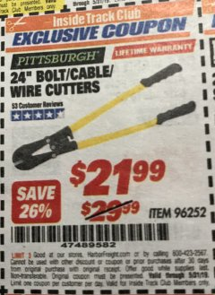 "Harbor Freight ITC Coupon 24"" BOLT/CABLE/WIRE CUTTERS Lot No. 96252 Expired: 5/31/19 - $21.99"